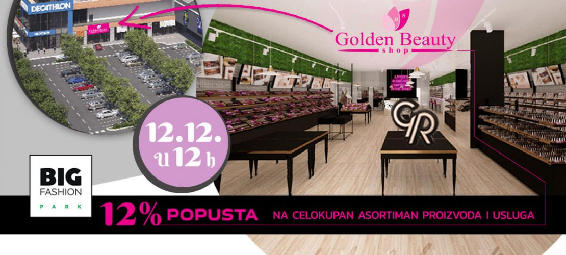 Još jedan u nizu  – Golden Beauty Shop u BIG Fashion parku